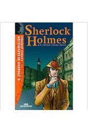 O Jogador Desaparecido e Outras Aventuras Sherlock Holmes