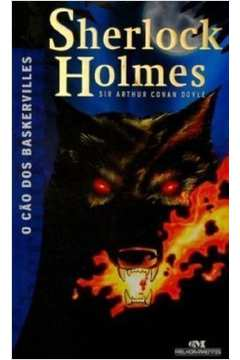 SHERLOCK HOLMES - O CAO DOS BASKERVILLES