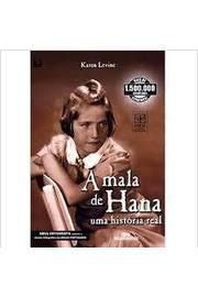 A Mala de Hana. uma Historia Real