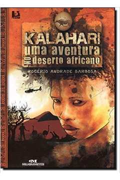 Kalahari uma Aventura no Deserto Africano