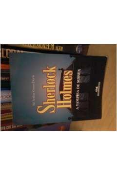 Sherlock Holmes - a Vampira e Sussex - Bolso