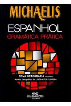 Michaelis - Espanhol Gramatica Pratica - Ed. 2011