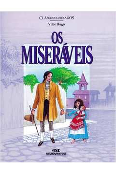 Os Miseraveis - Classicos Ilustrados
