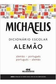 Michaelis Dicionário Escolar Alemão - Alemão-português - Português-alemão