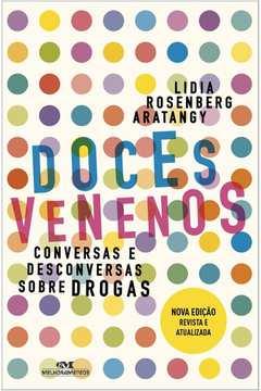 Doces Venenos: Conversas e Desconversas Sobre Droga