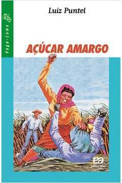 Açúcar Amargo 16ª Edição Série Vaga Lume (aluno)