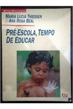 Pré-Escola, Tempo de Educar