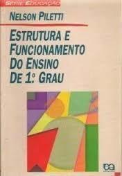 Estrutura e Funcionamento do Ensino de 1º Grau