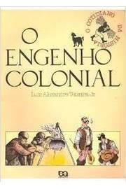 O Engenho Colonial - 19ª Edição