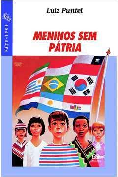 Meninos sem Pátria 20ª Edição  Série Vaga Lume (com Suplemento)