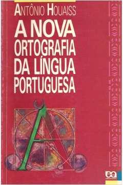 Nova Ortografia Da Lingua Portuguesa, A