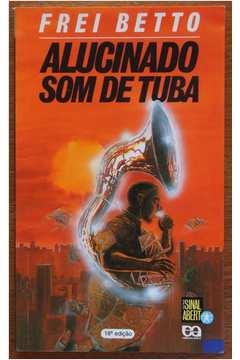 Alucinado Som de Tuba