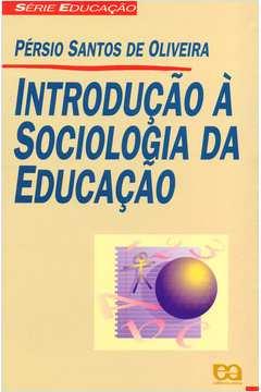 INTRODUÇAO A SOCIOLOGIA - VOL. UNICO