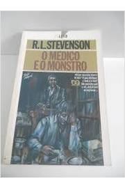 O Médico e o Monstro o Estanho Caso do Dr. Jekyll e Mr. Hyde