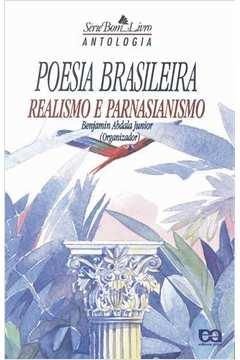 Antologia De Poesia Brasileira - Realismo E Parnasianismo