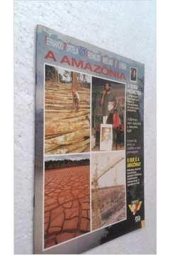 A Amazonia - Viagem pela Geografia