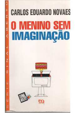 O Menino sem Imaginação - Série Sinal Aberto