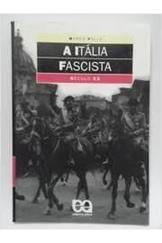 A itália fascista - século XX
