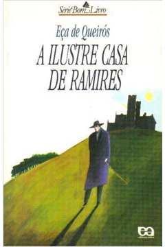 A Ilustre Casa de Ramires : Série Bom Livro