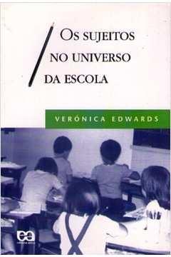 Os Sujeitos No Universo Da Escola