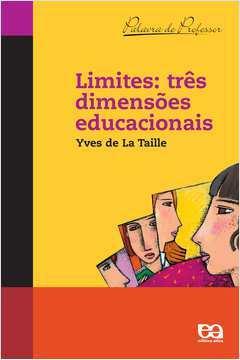 Limites: Três Dimensões Educacionais