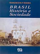 Brasil História e Sociedade