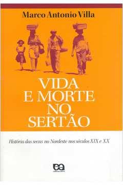 Vida e Morte no Sertão - História das Secas no Nordeste no Séculos...