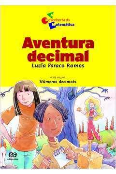Aventura Decimal/ a Descoberta da Matemática/ 13º Edição