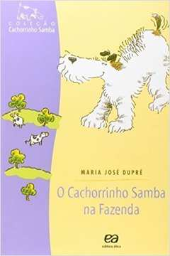 O Cachorrinho Samba na Fazenda
