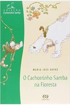 O Cahorrinho Samba na Floresta