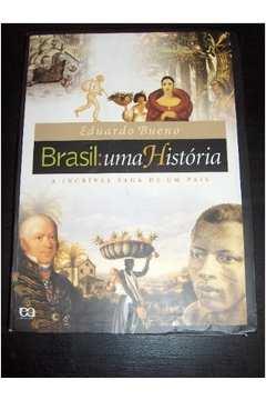 Brasil: Uma História - A Incrível Saga de um País