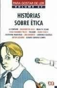 Para Gostar de Ler 27: Histórias Sobre ética