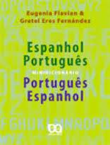 Minidicionário Espanhol-Português / Português-Espanhol de Eugenia Flavian; Gretel Eres Fernández pela Ática (2005)