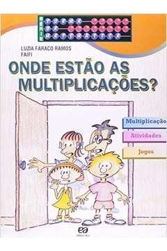 Onde Estão as Multiplicações?