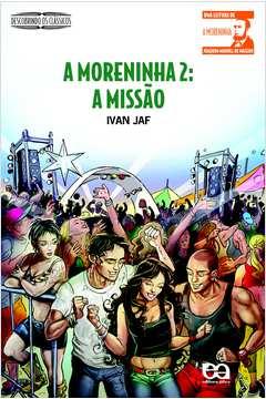 Moreninha 2, A: a Missão