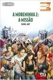 A Moreninha 2: a Missão