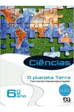 Ciências: o Planeta Terra 6º Ano