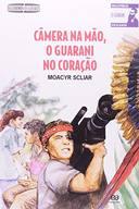 Câmara na Mão, o Guarani no Coração