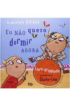 00ed51a49 Eu Não Quero Dormir Livro Brinquedo. Lauren Child