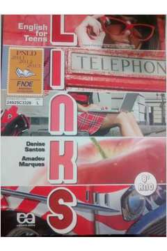 English for Teens - Links 8º Ano de Denise Santos e Amadeu Marques pela Ática (2011)