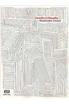 Busca Marilena Chaui Convite A Filosofia Estante Virtual