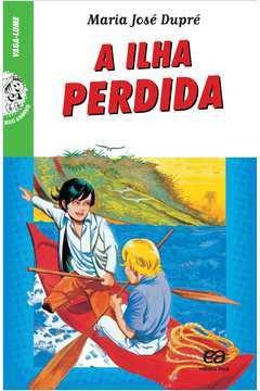 A Ilha Perdida - Série Vaga-lume 40ª Edição