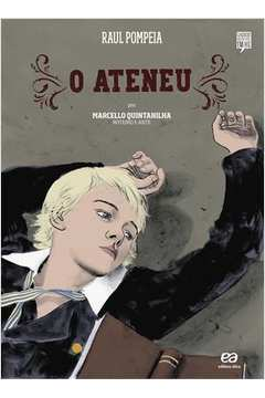Ateneu, o (clássicos Brasileiros em Hq)