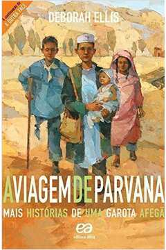 VIAGEM DE PARVANA: MAIS HISTORIAS DE UMA GAROTA AF