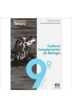 Caderno Complementar de Biologia 9° Ano Ciências (projeto Teláris | 1° Edição 2012)