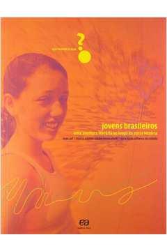 Jovens Brasileiros uma Aventura Literária ao Longo da Nossa História