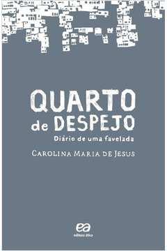 Quarto de Despejo: Diário de uma Favelada (novo)