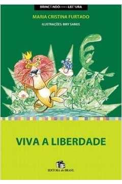 Viva A Liberdadde