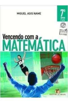 Vencendo com a Matemática. 7º Ano