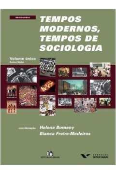 Tempos Modernos, Tempos de Sociologia